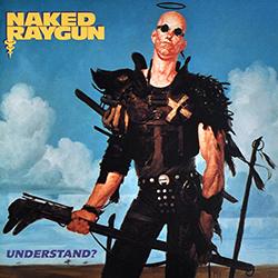 <i>Understand?</i> 1989 studio album by Naked Raygun
