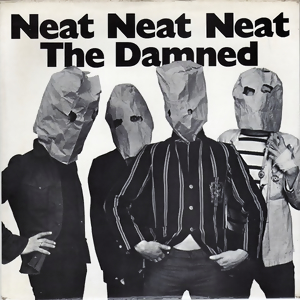 Neat Neat Neat Song by The Damned