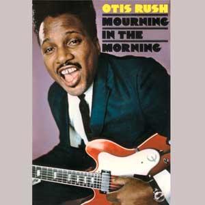 <i>Mourning in the Morning</i> 1969 studio album by Otis Rush