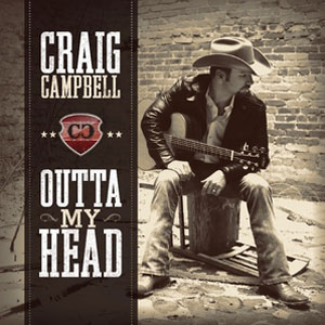 Outta My Head (Craig Campbell song)