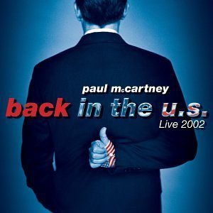 <i>Back in the U.S.</i> 2002 live album by Paul McCartney
