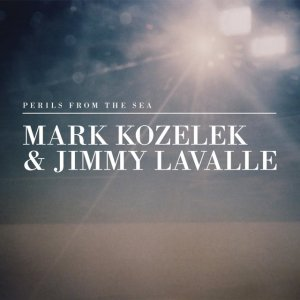 <i>Perils from the Sea</i> 2013 studio album by Mark Kozelek and Jimmy LaValle