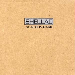 <i>At Action Park</i> 1994 studio album by Shellac
