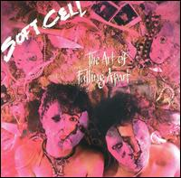 <i>The Art of Falling Apart</i> 1983 studio album by Soft Cell