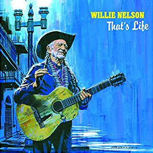 <i>Thats Life</i> (Willie Nelson album) 2021 studio album by Willie Nelson