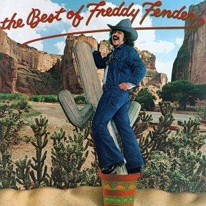 <i>The Best of Freddy Fender</i> 1977 greatest hits album by Freddy Fender