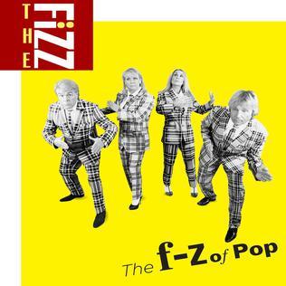 <i>The F–Z of Pop</i> 2017 studio album by The Fizz