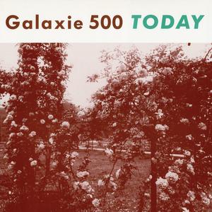 <i>Today</i> (Galaxie 500 album) 1988 studio album by Galaxie 500