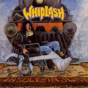 <i>Insult to Injury</i> 1989 studio album by Whiplash