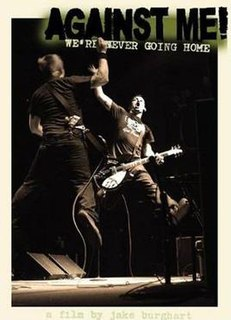 <i>Were Never Going Home</i> 2004 video by Against Me!