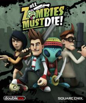 All Zombies Must Die! - Image: All Zombies Must Die! Coverart