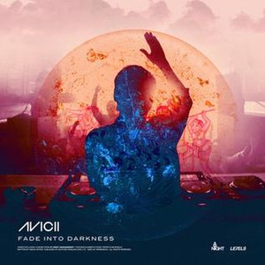 Fade into Darkness - Image: Avicii Fade Into Darkness single cover