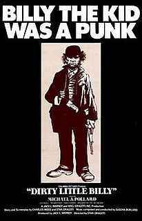 <i>Dirty Little Billy</i> 1972 film by Stan Dragoti