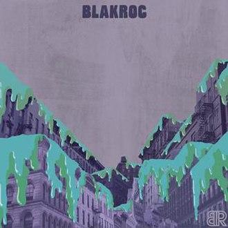Blakroc - Image: Blakroc