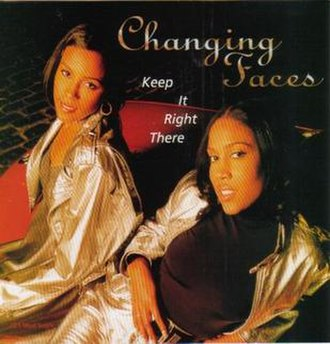 Keep It Right There (song) - Image: Changing Faces Keep It Right There Single