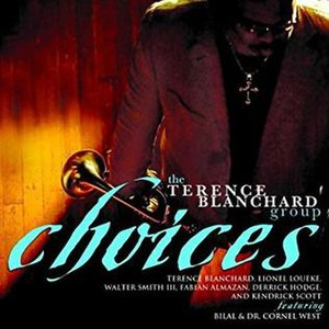 Choices (Terence Blanchard album) - Image: Choices (Terence Blanchard album)