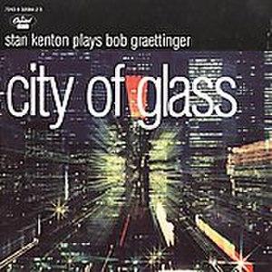 City of Glass (Stan Kenton album) - Image: City of Glass CD cover