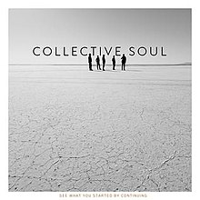 Collective Soul - See What You Started by Continuingjpg