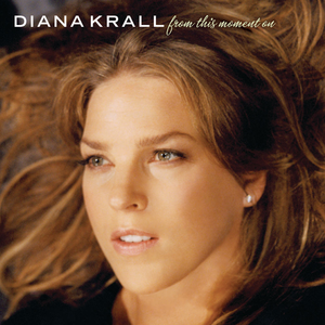 From This Moment On (album) - Image: Diana Krall From This Moment On