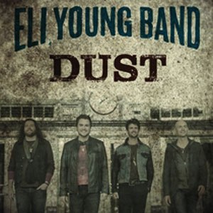 Dust (Eli Young Band song) - Image: Dust Eli Young Band