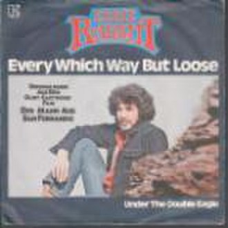 Every Which Way but Loose (song) - Image: Eddie rabbitt every which way