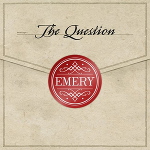 The Question (Emery album) - Image: Emery The Question