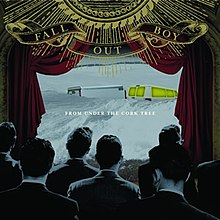 Fall Out Boy - From Under the Cork Tree - CD album cover.jpg