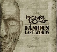 Famous Last Words (My Chemical Romance song) - Wikipedia