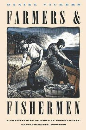 Farmers and Fishermen: Two Centuries of Work in Essex County, Massachusetts, 1630–1850 - Image: Farmers and Fishermen Two Centuries of Work in Essex County, Massachusetts, 1630 1850