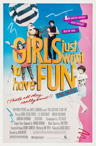 Girls Just Want to Have Fun (film) - Theatrical release poster