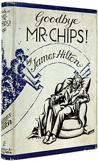 Goodbye, Mr. Chips James Hilton