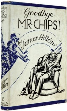 Goodbye  Mr  Chips  Illustrations by H M  Brock  HILTON  JAMES