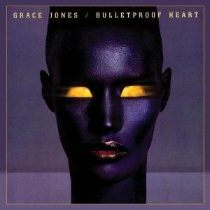 Bulletproof Heart - Image: Gracejonesbulletproo f