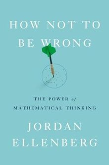 how not to be wrong. paperback edition. author jordan ellenberg