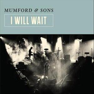 I Will Wait - Image: I Will Wait single cover
