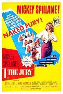 <i>I, the Jury</i> (1953 film) 1953 film by Harry Essex