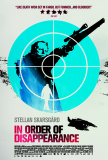 <i>In Order of Disappearance</i> 2014 film by Hans Petter Moland