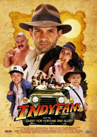 Indyfans and the Quest for Fortune and Glory - Image: Indyfans Movie Poster