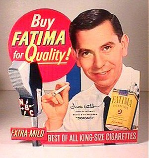 Dragnet (radio series) - Jack Webb in an advertisement for Fatima Cigarettes, ca. 1951.  The now defunct Fatima brand was the primary sponsor of the early Dragnet radio episodes from 1949 to 1952.