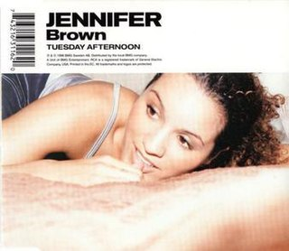 Tuesday Afternoon (Jennifer Brown song) 1998 single by Jennifer Brown