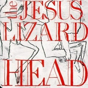 Head (The Jesus Lizard album) - Image: Jesus Liz Head