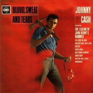 Blood, Sweat and Tears (album) - Image: Johnny Cash Blood Sweat And Tears