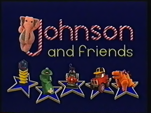 Johnson and Friends - Title card for the series, seen at the beginning of every episode.