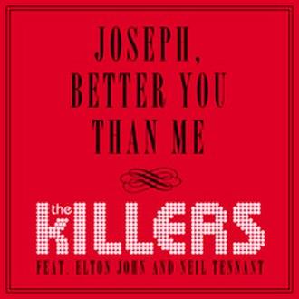 Joseph, Better You than Me - Image: Joseph Better You Than Me