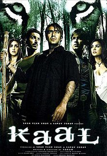 <i>Kaal</i> (2005 film) 2005 film directed by Soham Shah
