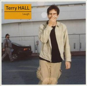 Laugh (Terry Hall album) - Image: Laugh Terry Hall Front Cover