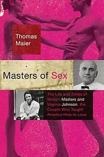 <i>Masters of Sex</i> (book) 2009 biography by Thomas Maier