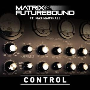 Control (Matrix & Futurebound song) - Image: Matrix Futurebound Control