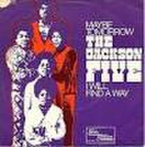 Maybe Tomorrow (The Jackson 5 song) - Image: Maybetomorrowsingle