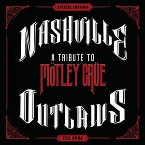 Nashville Outlaws: A Tribute to Mötley Crüe - Image: Nashville outlaws